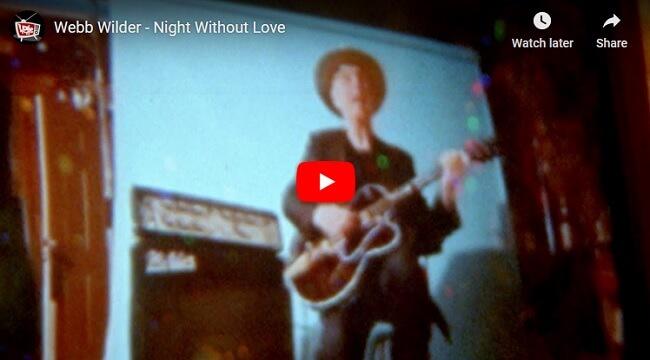 Webb Wilder - Night Without Love video